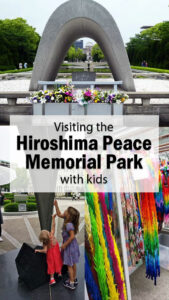 Peace Park Memorial, Atomic Bomb Dome, Peace Memorial Park, Peace Memorial, Hiroshima, Nuclear War, Diapers on a plane, diapersonaplane, traveling with kids, family travel, world school