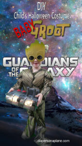Baby Groot Halloween Costume, Guardians of the Galaxy, Halloween Costume Tutorial, Diapers on a plane, diapersonaplane, traveling with kids, creating family memories, family travel